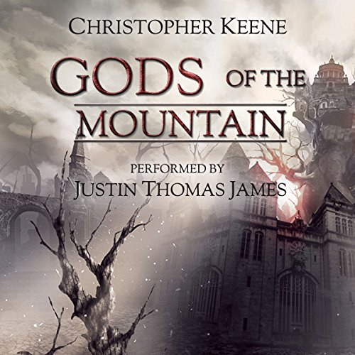 Gods of the Mountain                   By:                                                                                                                                 Christopher Keene                               Narrated by:                                                                                                                                 Justin Thomas James                      Length: 10 hrs and 8 mins     Not rated yet     Overall 0.0