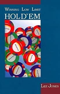 Winning Low-Limit Hold 'Em by Lee Jones (1994-11-02)