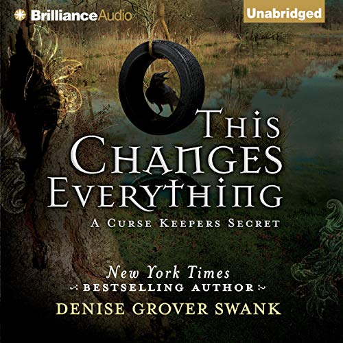 This Changes Everything Audiobook By Denise Grover Swank cover art