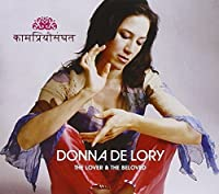 The Lover & the Beloved by Donna De Lory (2006-05-01)