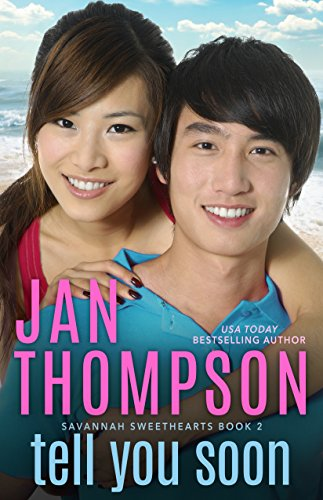 Tell You Soon: Inspirational Christian Coastal Town Asian-American Romance with Suspense (Savannah Sweethearts Book 2) California