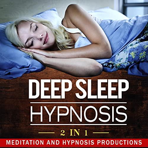 Deep Sleep Hypnosis: 2 in 1 cover art