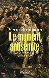 Le moment antisémite - Un tour de la France en 1898