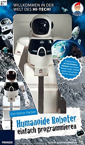 'FRANZIS Lernpaket Der kleine Hacker: Humanoide Roboter einfach programmieren