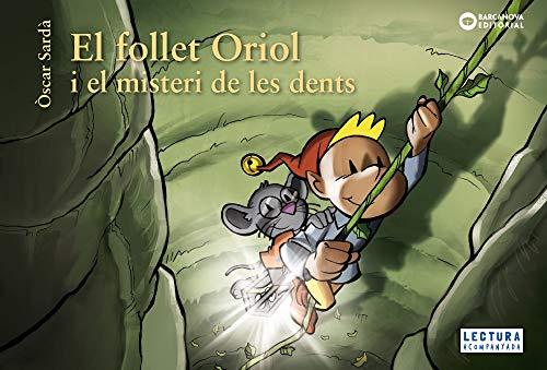 El follet Oriol i el misteri de les dents