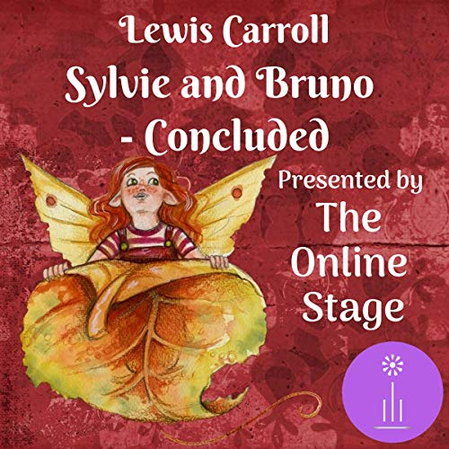 Sylvie and Bruno Concluded (Dramatized)  By  cover art
