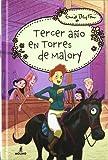 Tercer año en Torres de Malory (INOLVIDABLES), Portada puede variar en modelos y colores