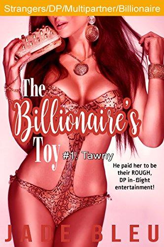 The Billionaire's Toy #1: Tawny (English Edition)