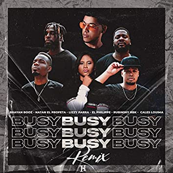 Busy (Remix)