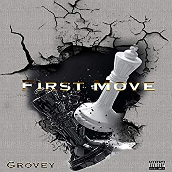 First Move