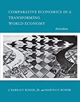 Comparative Economics in a Transforming World Economy, third edition (The MIT Press)
