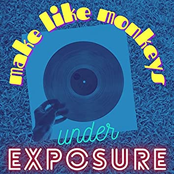 Under Exposure