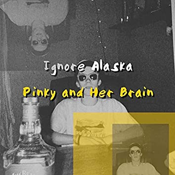 Pinky and Her Brain