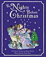 The Nights Before Christmas: 24 Classic Christmas Stories to Read Aloud