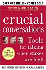 Crucial Conversations: Tools for Talking When Stakes are High Paperback