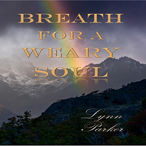 Breath for a Weary Soul audiobook cover art