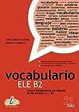 Vocabulario ELE B2: Léxico fundamental de español de los niveles A1 a B2 / Buch