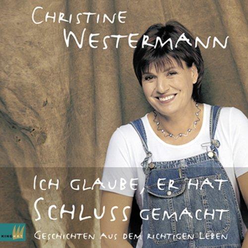 Ich glaube, er hat Schluss gemacht     Geschichten aus dem richtigen Leben              Autor:                                                                                                                                 Christine Westermann                               Sprecher:                                                                                                                                 Christine Westermann                      Spieldauer: 2 Std. und 3 Min.     4 Bewertungen     Gesamt 4,0