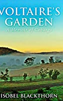 Voltaire's Garden: Large Print Hardcover Edition