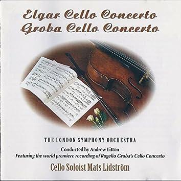Edward Elgar: Cello Concerto in E Minor, Op. 85 - Rogelio Groba: Cello Concerto