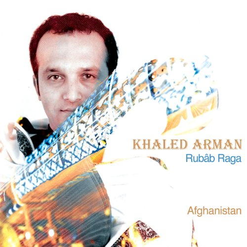 Rubâb Raga-Musik aus Afghanistan