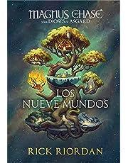 Magnus Chase y los nueve mundos (Magnus Chase y los dioses de Asgard): La saga más épica del creador de Percy Jackson