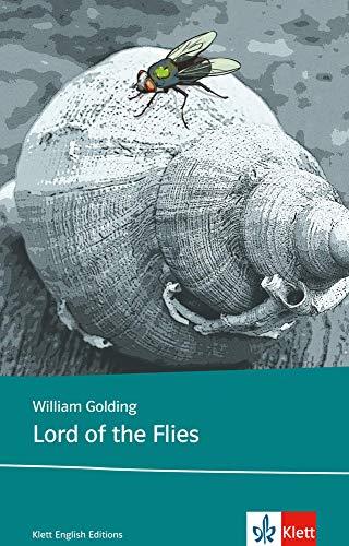 Lord of the Flies: Schulausgabe für das Niveau B2, ab dem 6. Lernjahr. Ungekürzter englischer Originaltext mit Annotationen (Klett English Editions)
