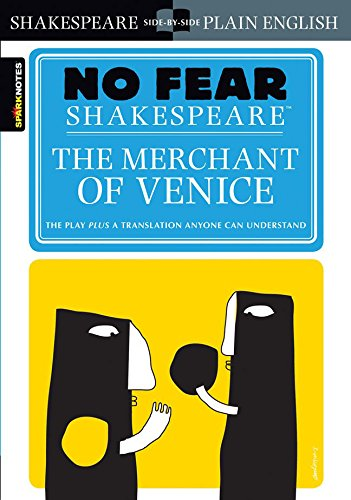 The Merchant of Venice (SparkNotes No Fear Shakespeare) (Volume 10)