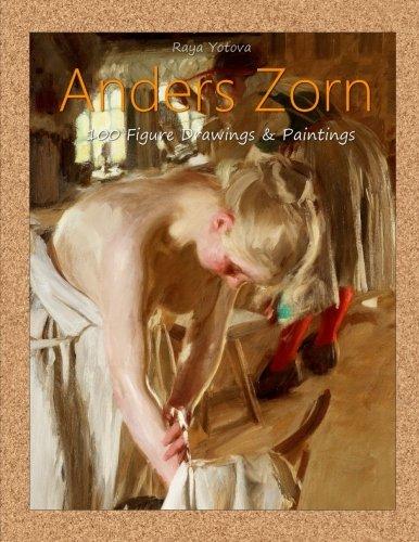 Anders Zorn: 100 Figure Drawings & Paintings