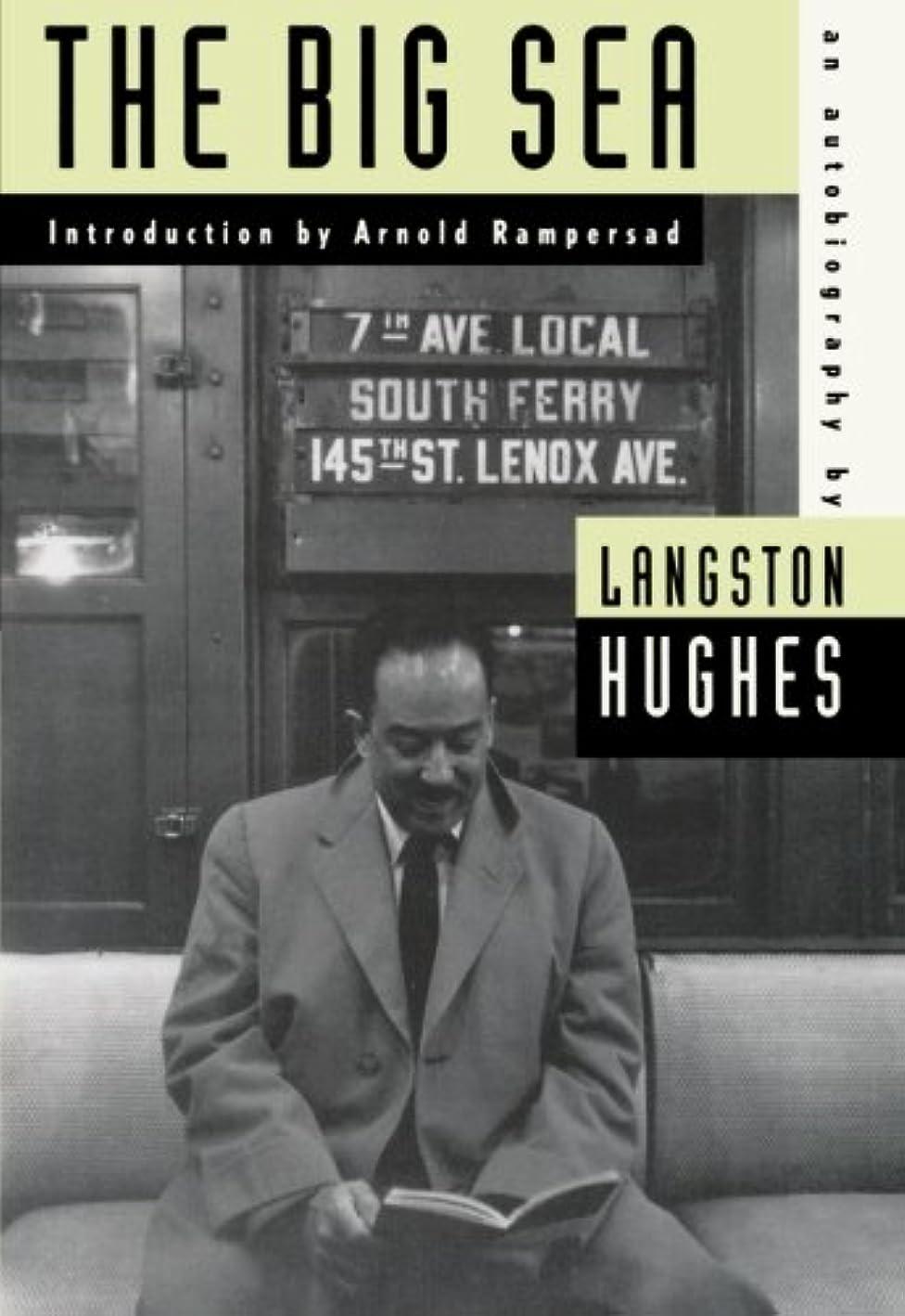 レイプ溶融住所The Big Sea: An Autobiography (American Century Series)