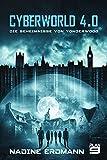 Cyberworld 4.0: Die Geheimnisse von Yonderwood