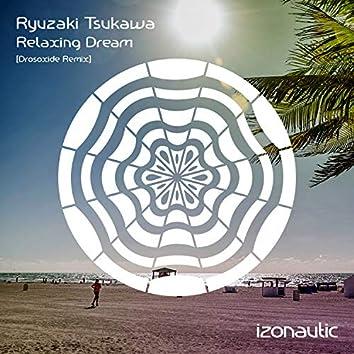 Relaxing Dream (Drosoxide Remix)