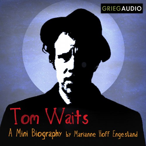 Tom Waits Mini Biography audiobook cover art