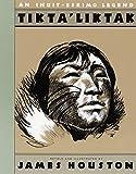 Tikta'liktak: An Inuit-Eskimo Legend