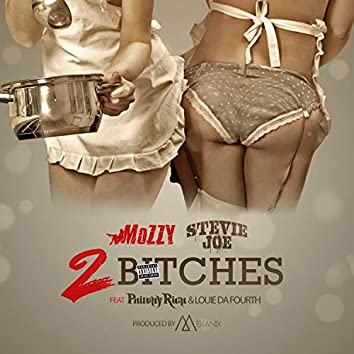 2 Bitches (feat. Philthy Rich & Louie Da Fourth)