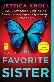 The Favorite Sister by [Jessica Knoll]