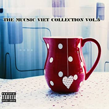 The Mucsic Viet Collection Vol.5