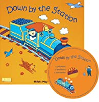 Down by the Station (Classic Books with Holes UK Soft Cover with CD)