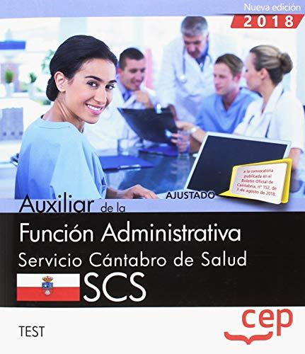 Auxiliar de la Función Administrativa. Servicio Cántabro de Salud. SCS. Test