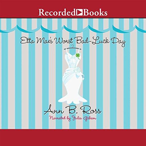 Etta Mae's Worst Bad-Luck Day: Miss Julia, Book 16