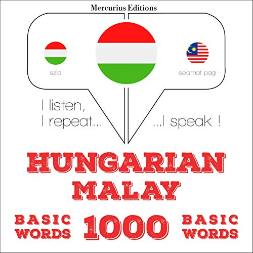 Hungarian – Malay. 1000 basic words cover art