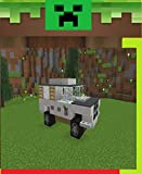 Minecraft - How To Make A Car : (UNOFFICIAL Screen Guide Handbook)- Unofficial Minecraft Books for Kids, Teens, & Nerds graphic novels, Ultimate Minecraft ... and Hints You May or (English Edition)