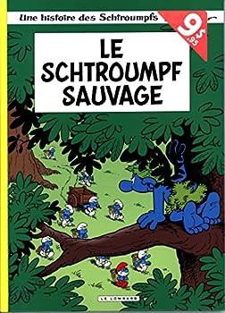 Le Schtroumpf sauvage - Book #19 of the Les Schtroumpfs / The Smurfs
