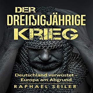 Der Dreißigjährige Krieg: Deutschland verwüstet - Europa am Abgrund Titelbild