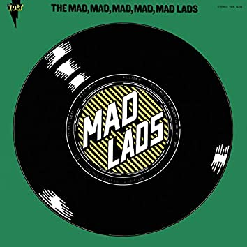 The Mad, Mad, Mad, Mad, Mad Lads