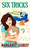 Six Tricks: Doggone Disaster (Val Fremden Mysteries Book 6)