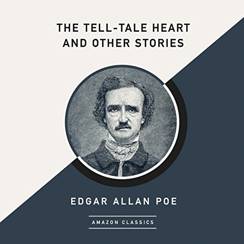 The Tell-Tale Heart and Other Stories (AmazonClassics Edition) audiobook cover art