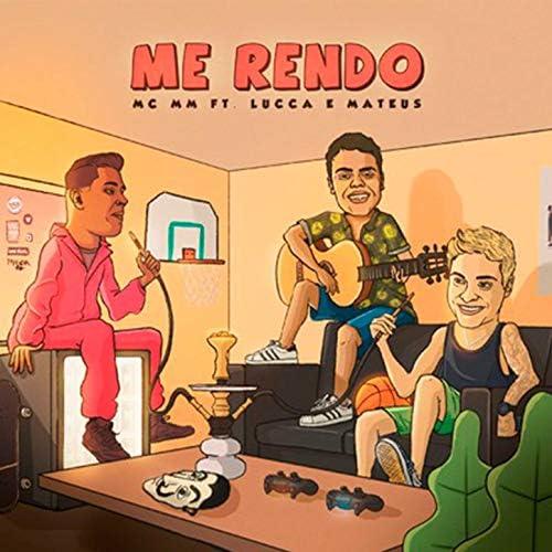 Mc Mm feat. Lucca e Mateus