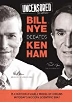 Uncensored Science: Bill Nye Debates Ken Ham
