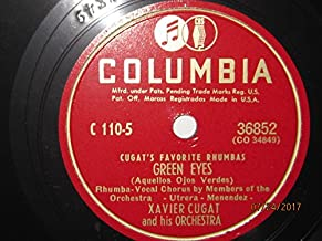 Green Eyes (Vocal chorus by Members Of The Orchestra) b/w Besame Mucho (Vocal by Del Campo) [10